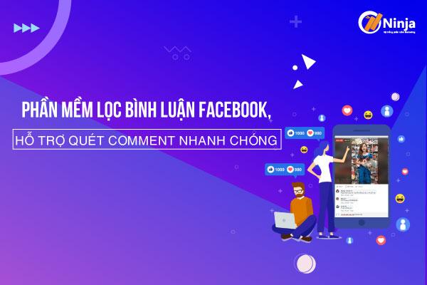 Phần mềm lọc bình luận facebook giúp bạn tiết kiệm t